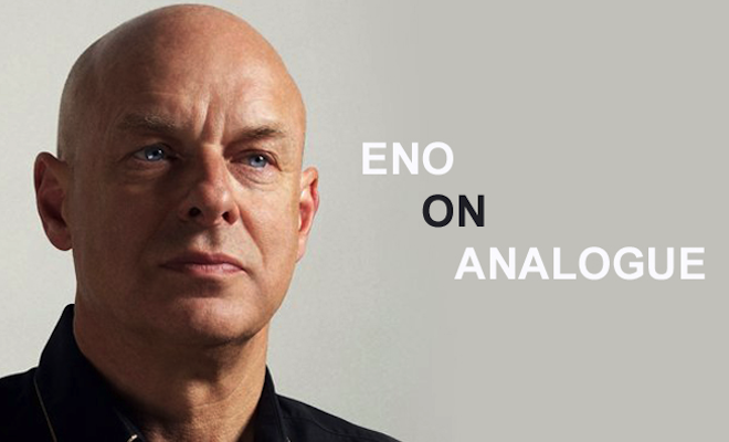 the-dangers-of-digital-brian-eno-on-technology-and-modern-music