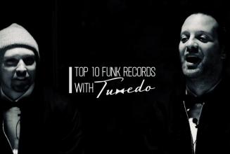 Street Songs: Tuxedo's top 10 funk records