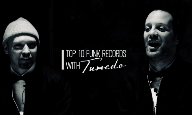 Street Songs: Tuxedo's top 10 funk records