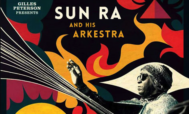 gilles-peterson-compiles-sun-ra-rarities-for-new-double-vinyl-release