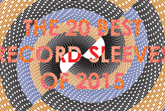 The 20 best vinyl record sleeves of 2015
