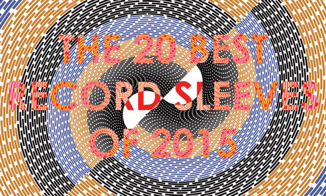 the-20-best-vinyl-record-sleeves-of-2015