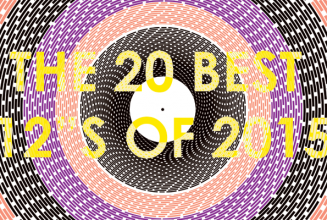 The 20 best 12″s of 2015