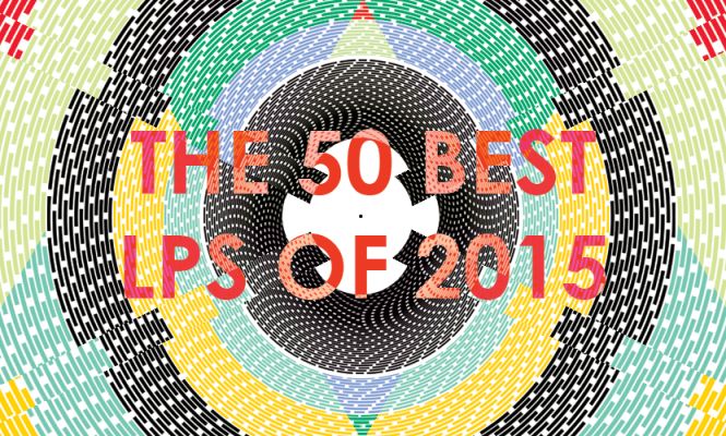 The 50 best LPs of 2015
