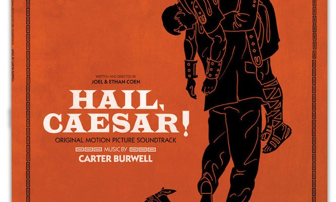 Coen Brother&#8217;s <em>Hail, Caesar!</em> soundtrack gets vinyl release