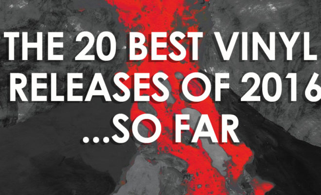 the-20-best-vinyl-releases-of-2016-so-far