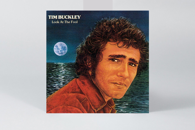 An introduction to tim buckley in 10 records the vinyl factory look at the fool tim buckley m4hsunfo
