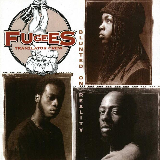 The Fugees Blunted on Reality