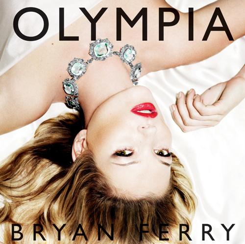 Bryan Ferry Olympia The Vinyl Factory