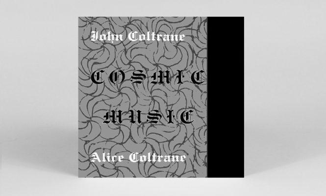 John and Alice Coltrane&#8217;s <em>Cosmic Music</em> reissued on vinyl