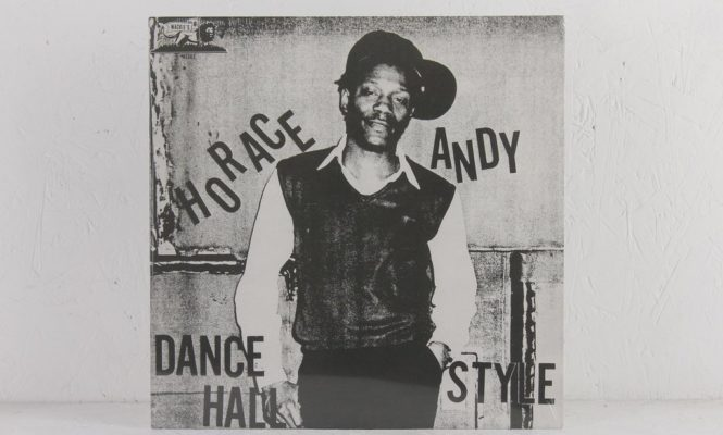 Horace Andy&#8217;s seminal <em>Dance Hall Style</em> treated to new vinyl reissue