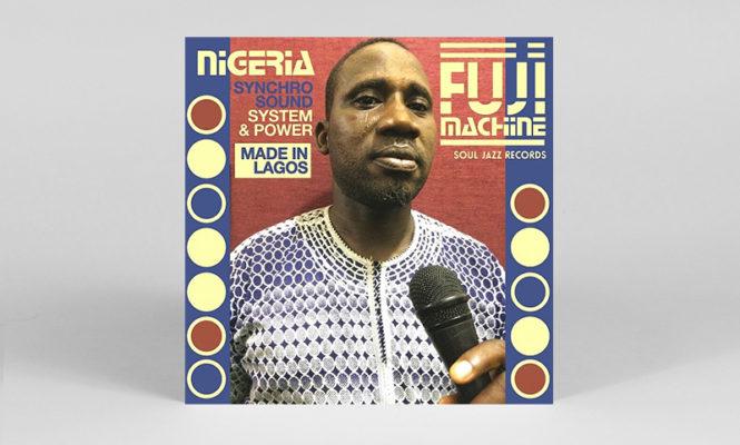 Nigerian Fuji drum music showcased in new Soul Jazz album
