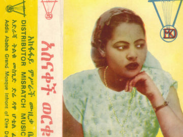 Awesome Tapes From Africa releasing rare album from Ethiopian icon Asnakech Worku