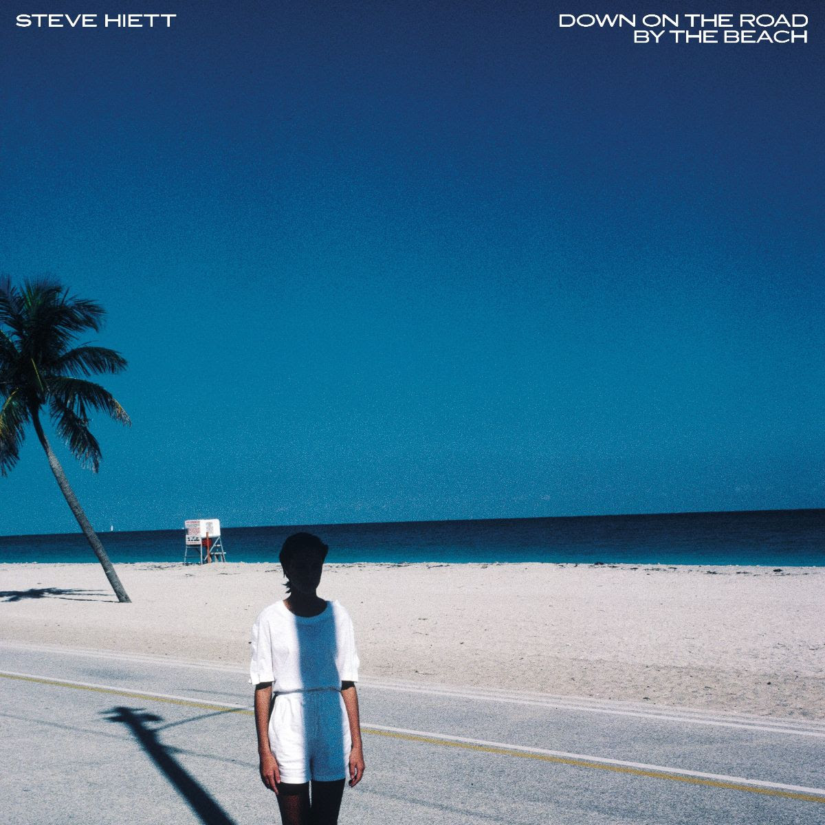 Steve Hiett's sought-after Down On The Road By The Beach reissued for the first time