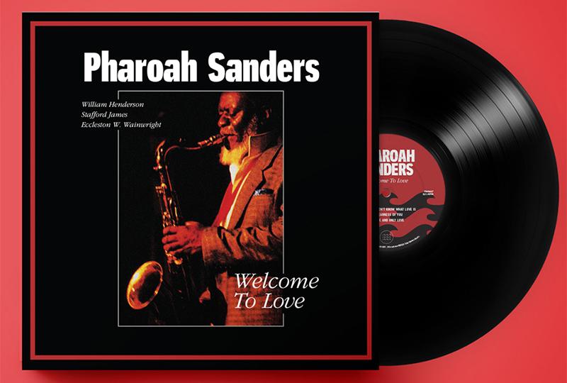 Pharoah Sanders' 1991 album Welcome To Love gets first vinyl release